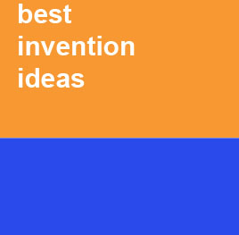 Best invention ideas